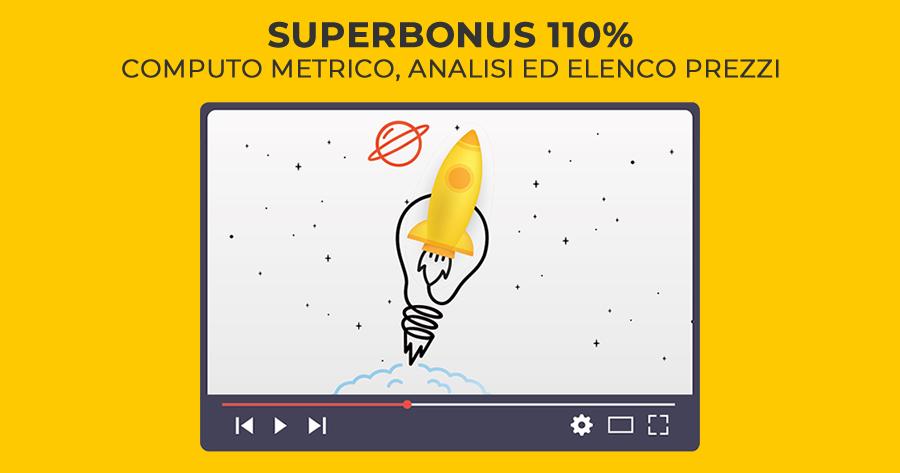 Superbonus 110%, computo metrico, analisi ed elenco prezzi