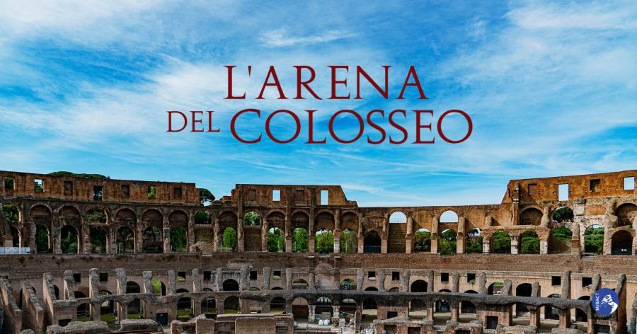 Arena del Colosseo: Scade l'1 febbraio il bando per presentare le proposte progettuali. Ecco il bando