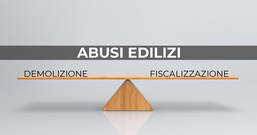 Annullamento del titolo edilizio: ordine di demolizione o fiscalizzazione dell'abuso?