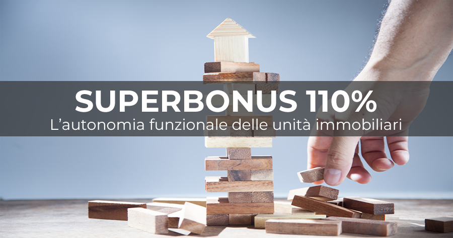 Ecobonus 110%: l'Agenzia delle Entrate sull'indipendenza funzionale