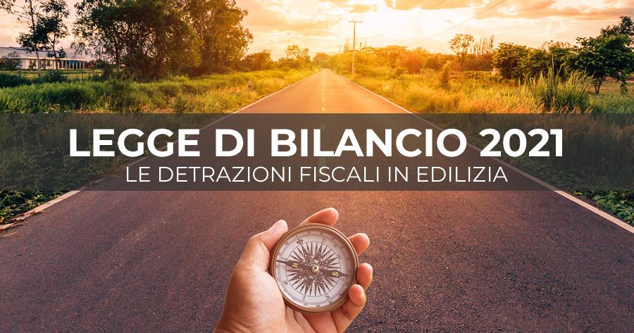 Legge di Bilancio per il 2021: la Camera conferma le proroghe per le detrazioni fiscali in edilizia