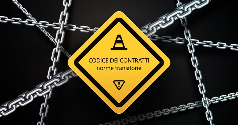 Decreto Semplificazioni e Codice dei contratti: norme transitorie per appalti sotto e sopra soglia