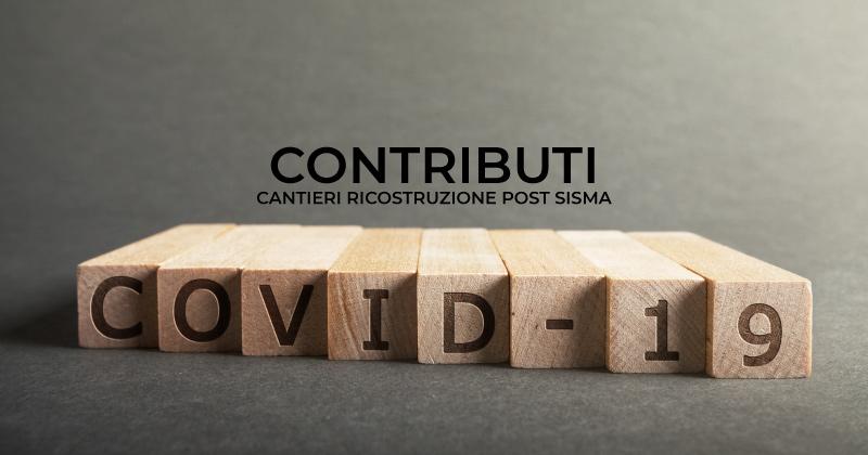 Emergenza Coronavirus e Cantieri ricostruzione post sisma: nuovi contributi per le misure anti-Covid