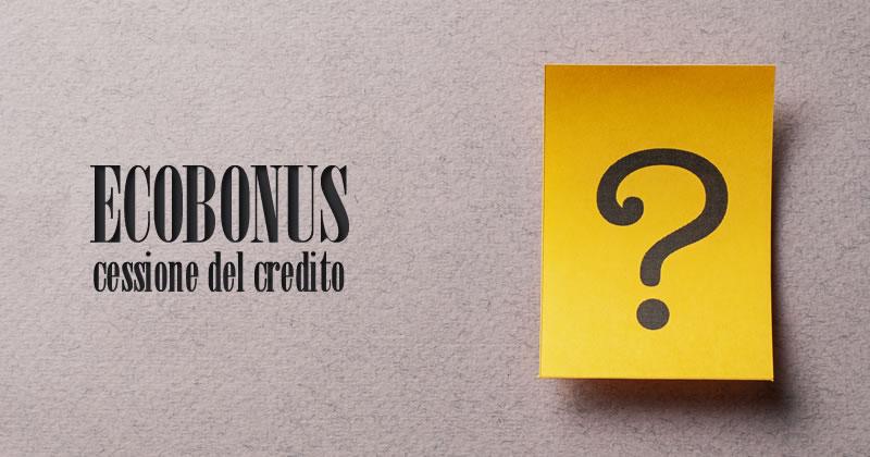 Ecobonus e cessione del credito per lavori condominiali