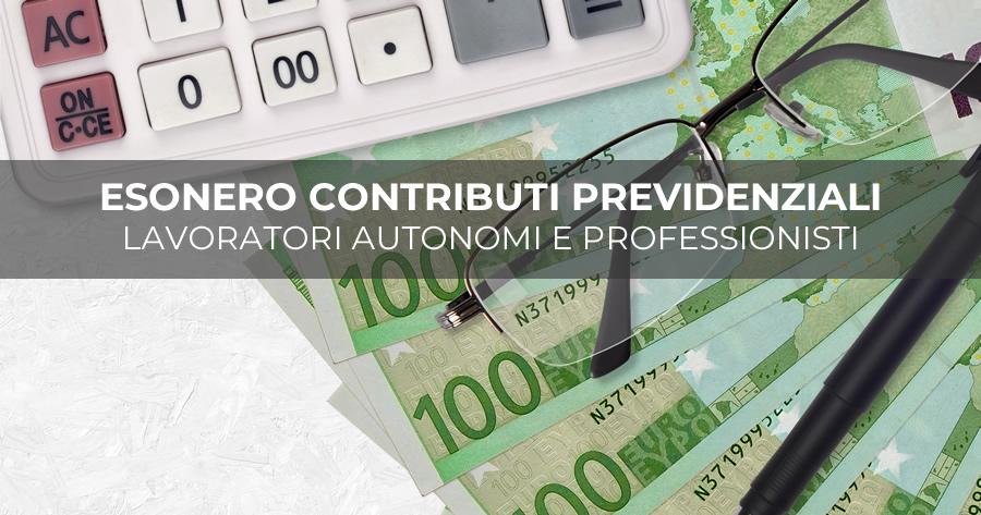 Legge di Bilancio 2021: approvato emendamento per l'esonero dal pagamento dei contributi previdenziali di lavoratori autonomi e professionisti