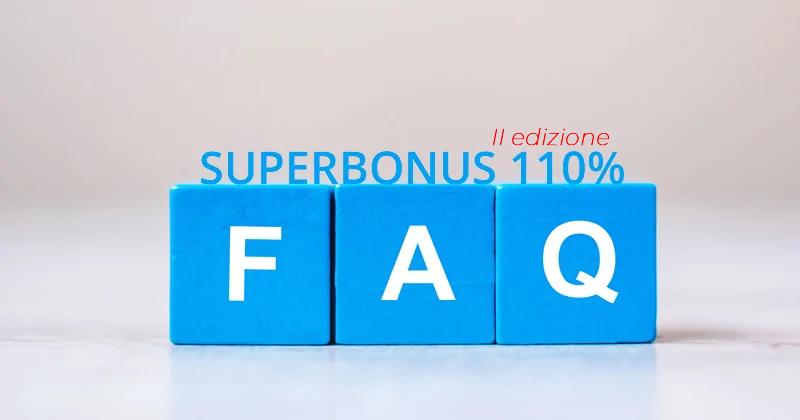 Superbonus 110%: aggiornate le FAQ sulle detrazioni fiscali del 110% previste dal Decreto Rilancio