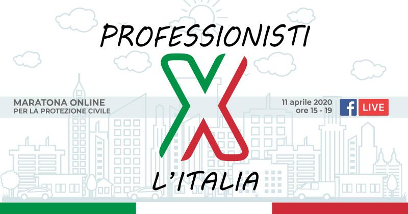 #professionistiXitalia: maratona online per la Protezione Civile