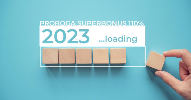 Superbonus 110%: OK alla proroga fino al 2023 per le detrazioni fiscali del Decreto Rilancio