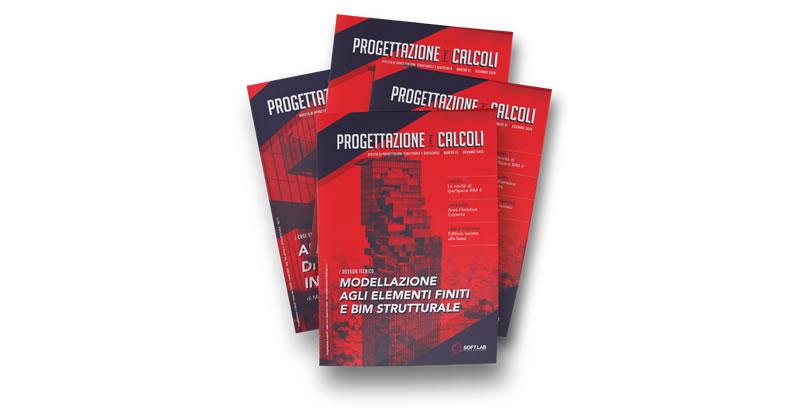 Progettazione e calcoli: la rivista per il progettista strutturale e geotecnico