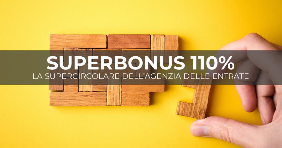 Superbonus 110%: la Supercircolare dell'Agenzia delle Entrate