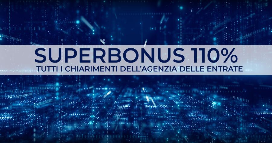 Superbonus 110%: le 32 risposte dell'Agenzia delle Entrate sulle detrazioni fiscali del Decreto Rilancio
