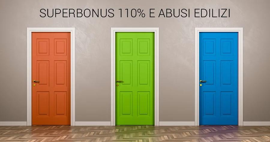 Superbonus 110% e Abusi edilizi: il punto sulle non conformità e i 3 casi previsti dalla normativa