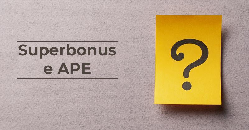Superbonus 110%, Redazione attestato di prestazione energetica (APE) e conformità urbanistico-edilizia