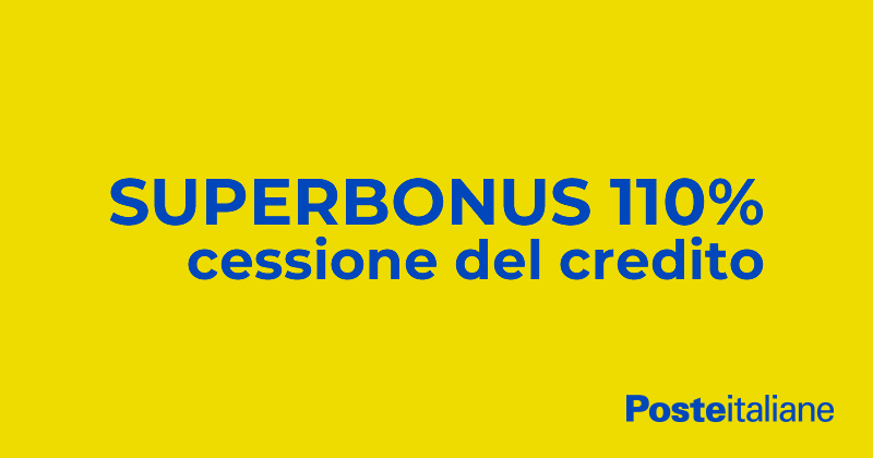 Superbonus 110%: la cessione del credito a Poste Italiane