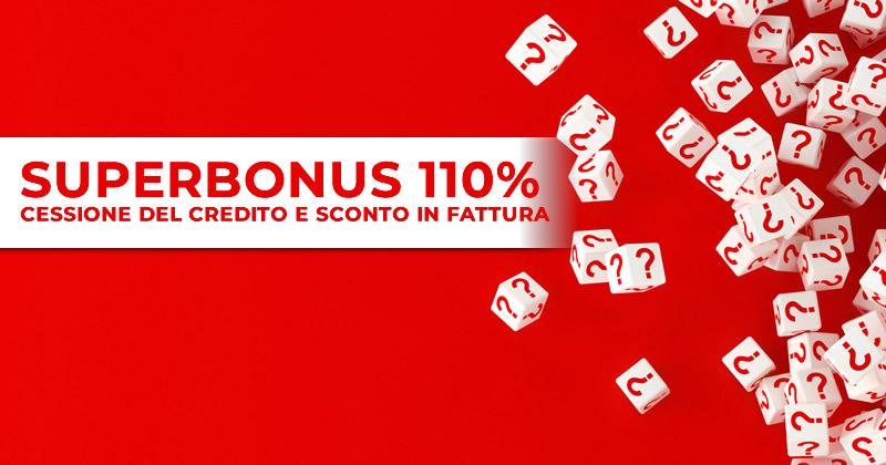 Superbonus 110%: con sconto in fattura e cessione del credito beneficio fiscale accessibile a tutti