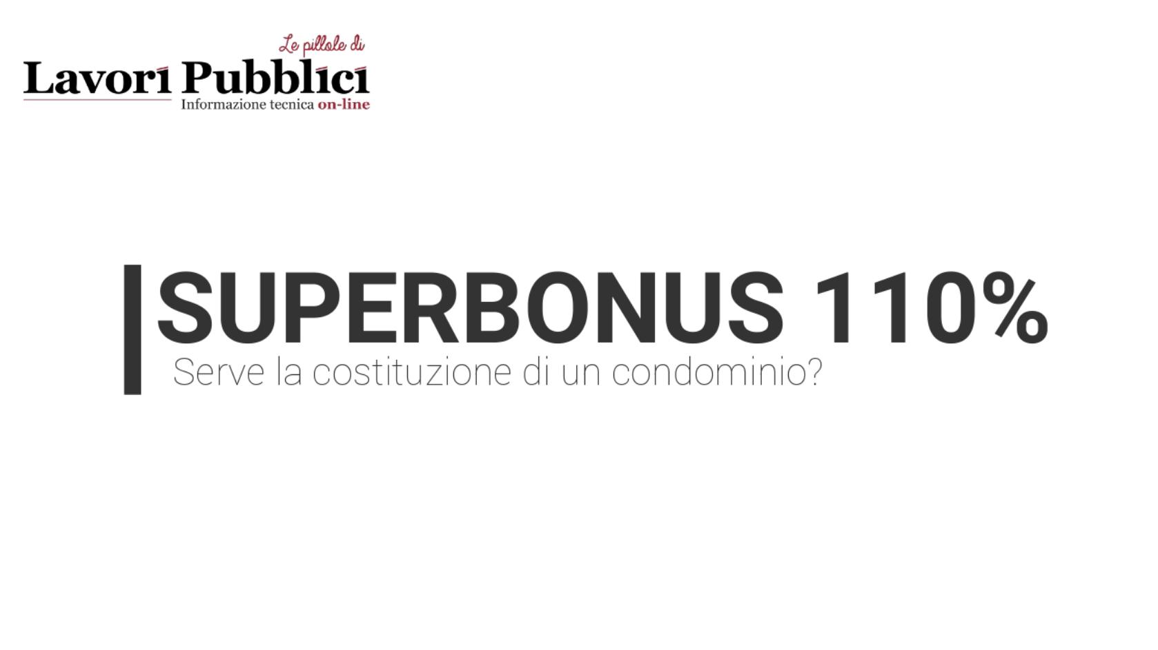 Superbonus 110% e parti comuni: serve la costituzione di un condominio?