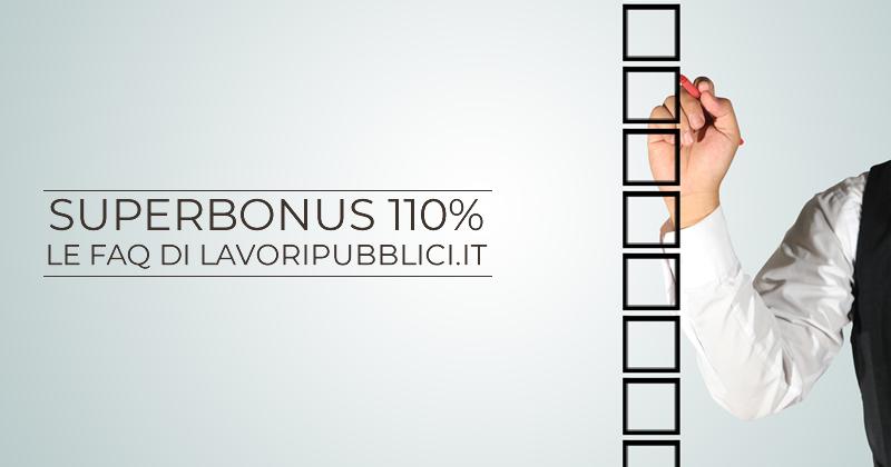 Tutto sul Superbonus 110%: le FAQ sulle detrazioni fiscali previste dal Decreto Rilancio