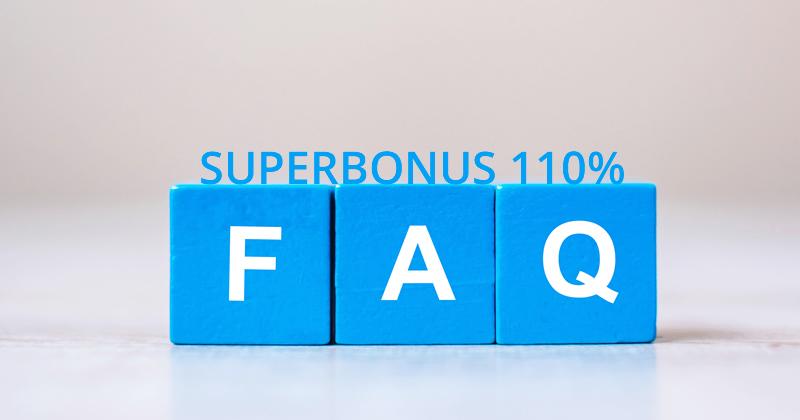 Superbonus 110%: 75 FAQ per rispondere alla domande più frequenti sulle detrazioni fiscali del 110%
