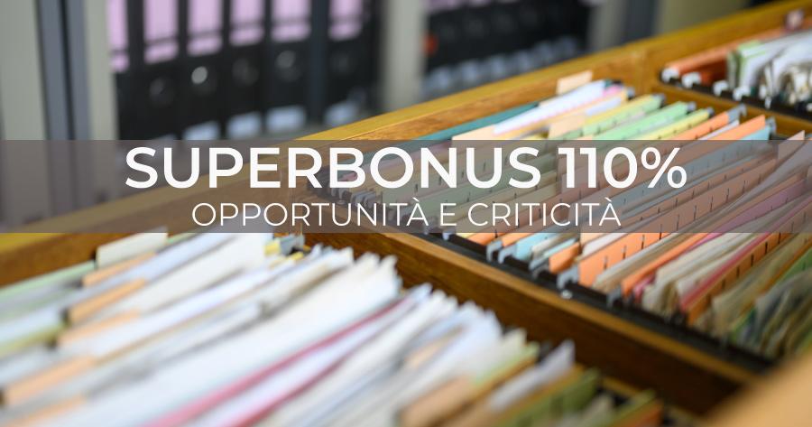 Superbonus 110%: opportunità e criticità tra equo compenso e general contractor