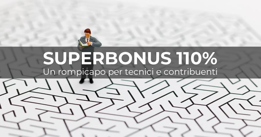 Superbonus 110%: l'ipertrofia normativa, l'Agenzia delle Entrate e l'Enea