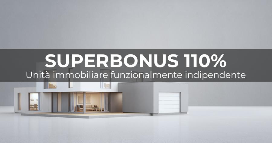 Superbonus 110%: come cambiano le unità immobiliari funzionalmente indipendenti