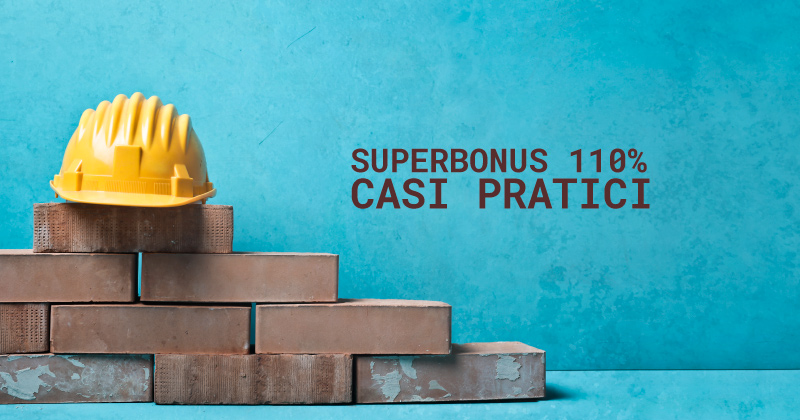 Superbonus 110%: dall'Agenzia delle Entrate 7 casi pratici di Ecobonus e Sisma Bonus