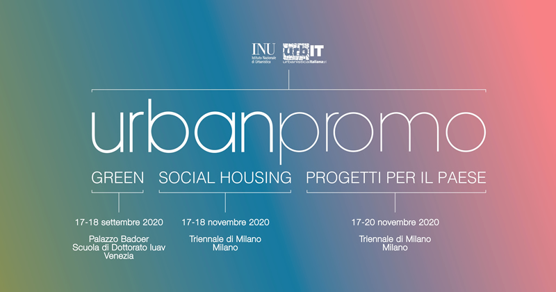 Urbanpromo: stabilite date e sedi delle edizioni 2020