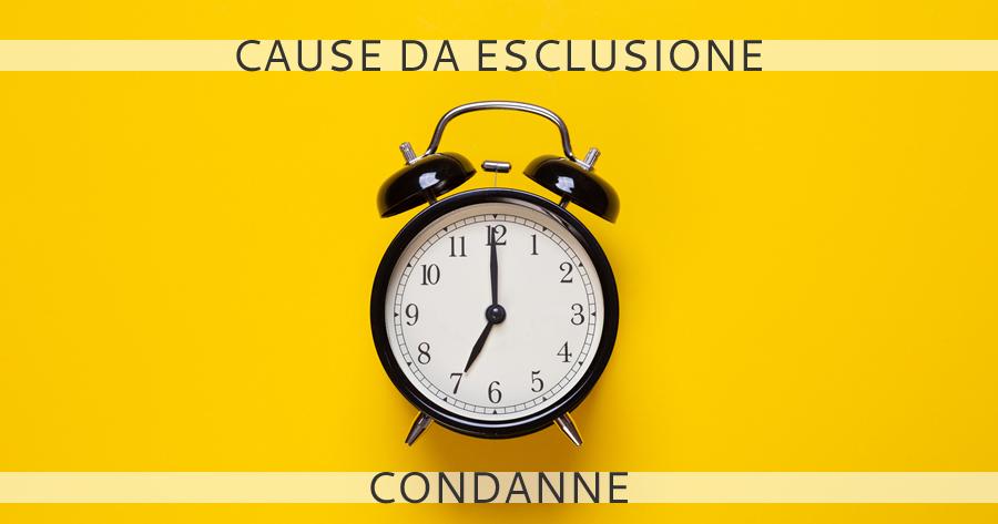Clausole d'esclusione: esiste un tempo limite sulle condanne?