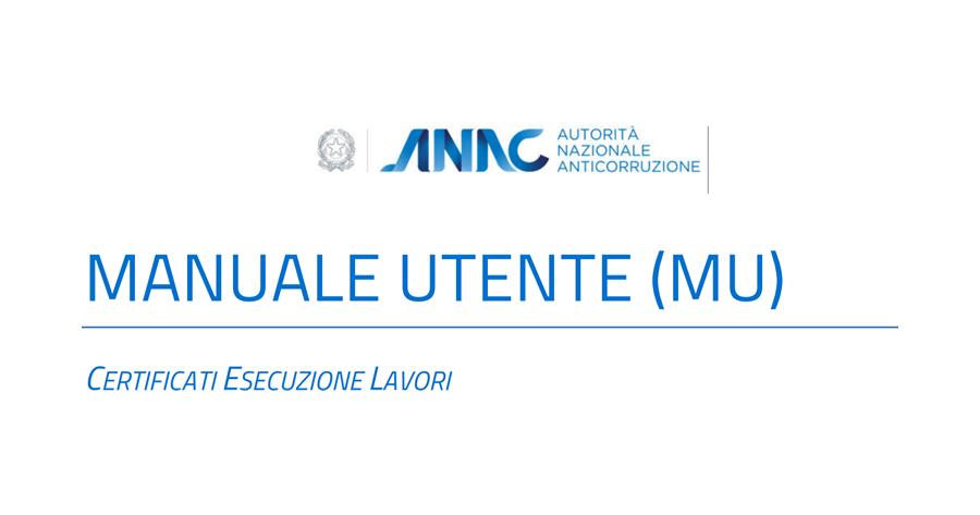 Certificato Esecuzione Lavori: nuovo manuale ANAC