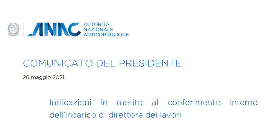 Direttore dei lavori interno: dall'ANAC indicazioni sul conferimento dell'incarico