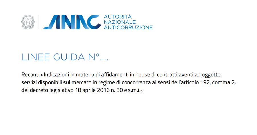 Affidamento servizi in house: al via la consultazione ANAC