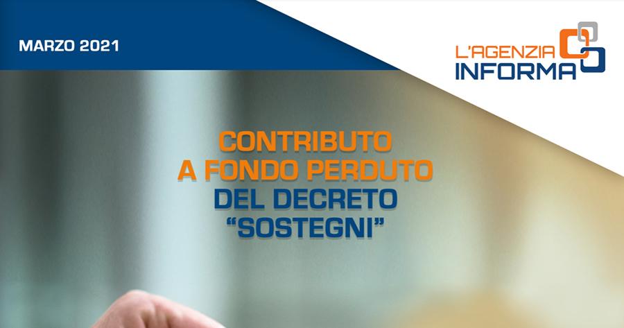 Decreto Sostegni e Contributo a fondo perduto: la nuova guida del Fisco