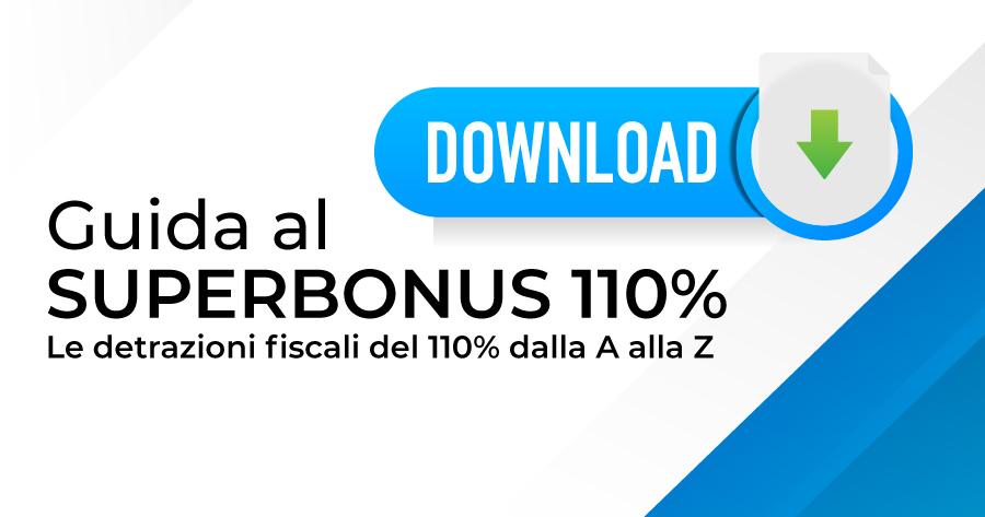 Il Superbonus 110% dalla A alla Z