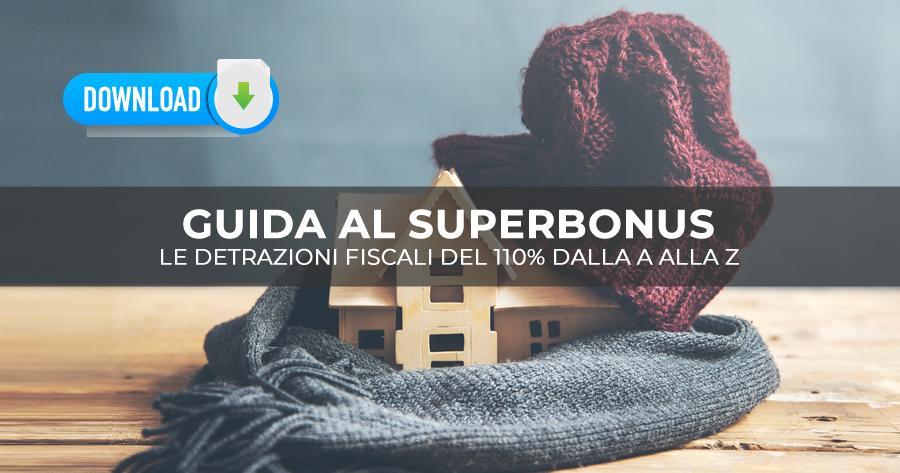 Il Superbonus 110% dalla A alla Z, scarica la II edizione