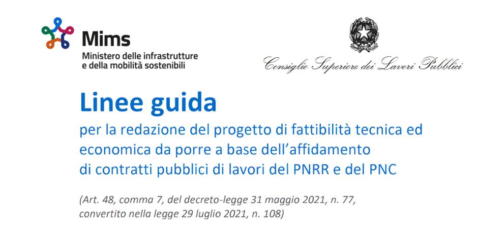 PNRR: dal CSLP nuove linee guida per le opere pubbliche