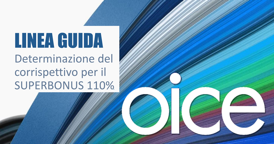 Superbonus 110%: le linee guida OICE per il compenso dei professionisti