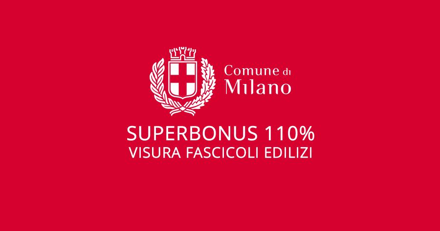Bonus 110% e stato legittimo degli immobili: dal Comune di Milano un servizio digitale per le visure edilizie