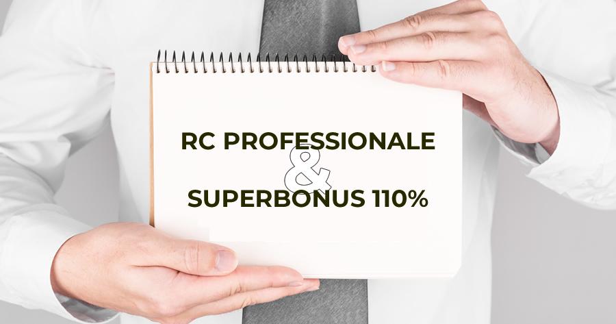 Rc Professionale e Superbonus 110%: obblighi e responsabilità dei professionisti