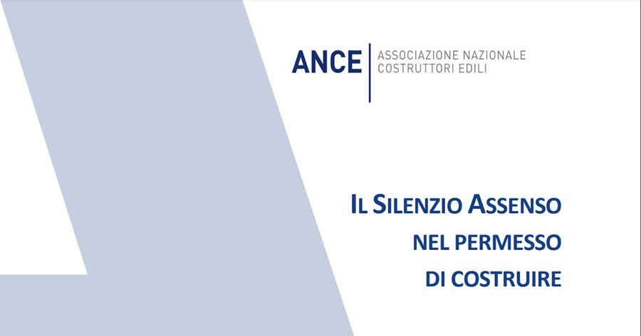 Permesso di costruire e silenzio assenso: nuovo dossier ANCE