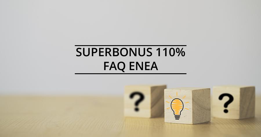 Superbonus 110%: aggiornate le FAQ dell'Enea