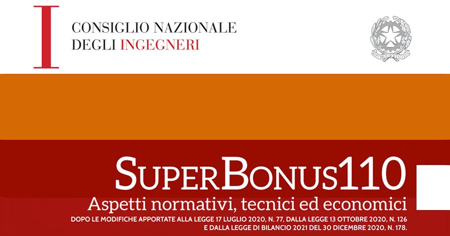 Superbonus 110%: dal CNI gli aspetti normativi, tecnici ed economici