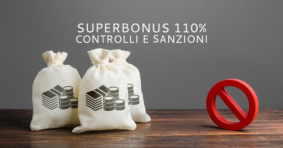 Superbonus 110%: i controlli del Fisco, di Enea e del SUE