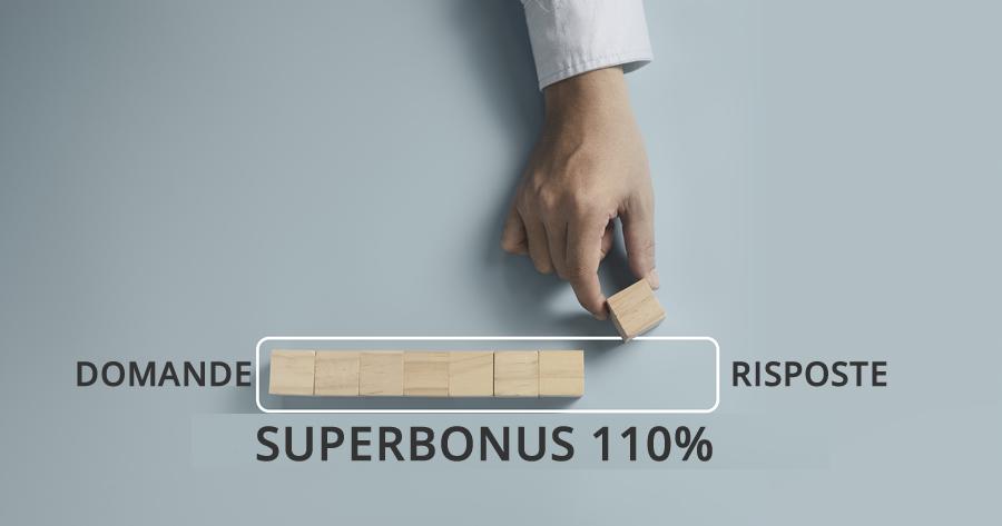 Ecobonus e Sismabonus: alcuni chiarimenti sul Superbonus 110%