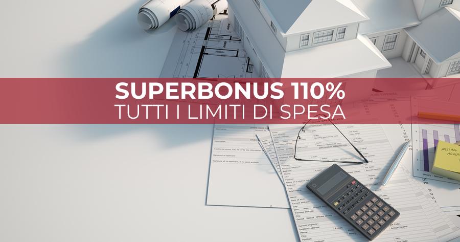 Superbonus 110%: tutti i limiti di spesa per gli interventi trainanti e trainati