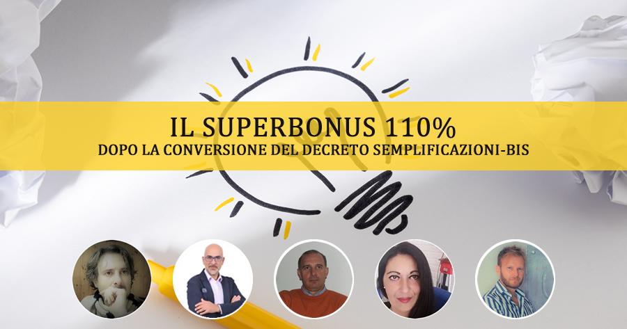 Il Superbonus 110% dopo il Semplificazioni-bis: esperti a confronto
