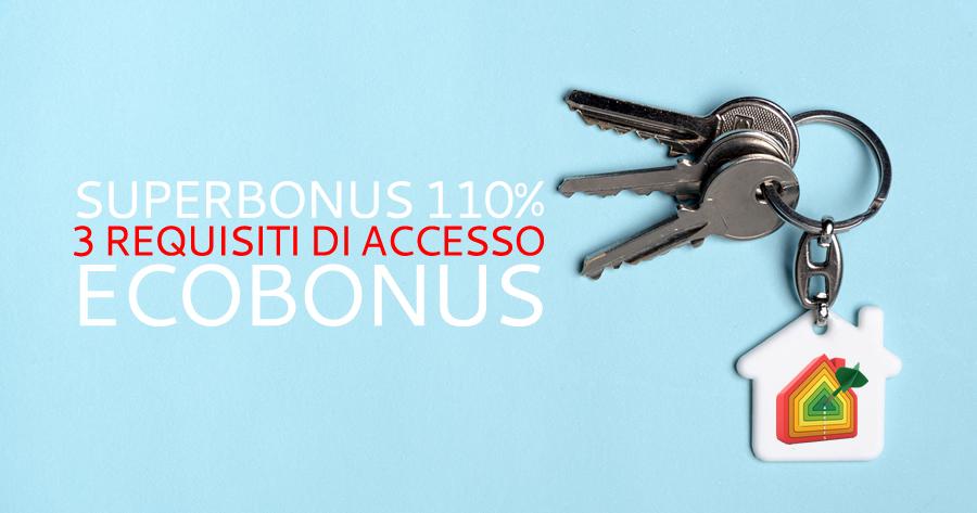 Superbonus 110%: 3 requisiti per non perdere l'ecobonus