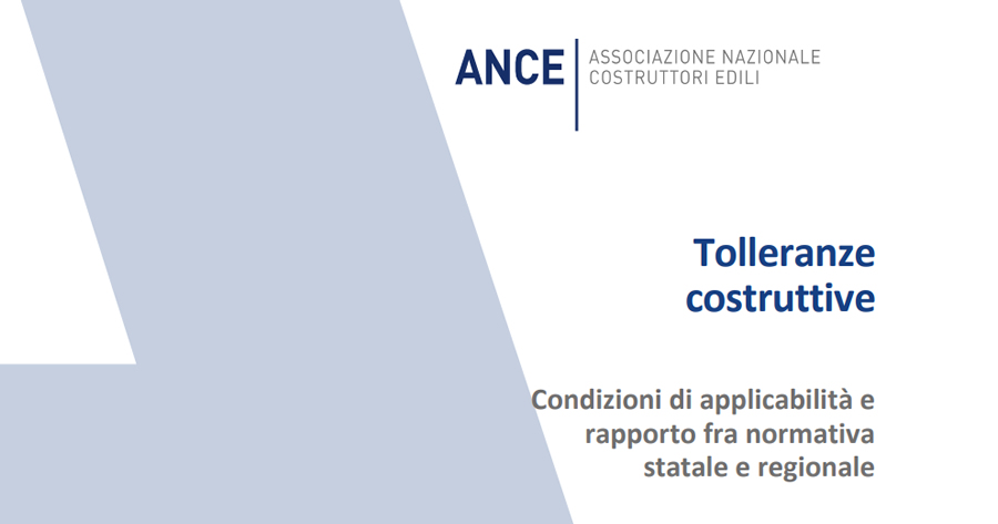 Tolleranze costruttive: nuovo Dossier ANCE sulle condizioni di applicabilità