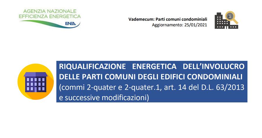 Riqualificazione energetica dell'involucro delle parti comuni degli edifici condominiali