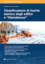 """Classificazione di rischio sismico degli edifici e """"Sismabonus"""""""