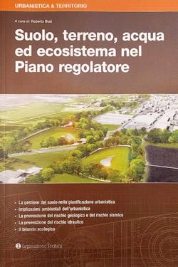 Suolo, terreno, acqua ed ecosistema nel Piano regolatore